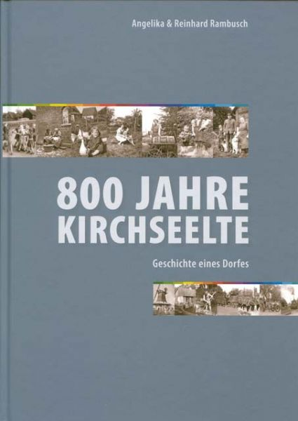 Gemeinde Kirchseelte - Lesenswert, die Dorfchronik von Angelika und Reinhard Rambusch